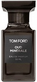 TOM FORD OUD MINERALE edp Парфюмерная Вода